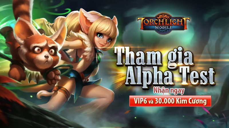 "Torchlight Mobile: Game ARPG ""khủng"" tung Alpha Test, tặng VIP 6"